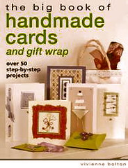 The Big Book Of Handmade Cards and Giftwrap by Bolton