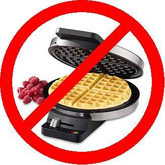 No Waffles for You!