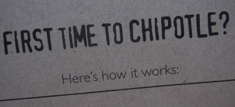 First Time to Chipotle?