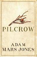 Adam Mars Jones, Pilcrow