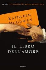 Il libro dellamore di Kathleen McGowan - Edizioni Piemme