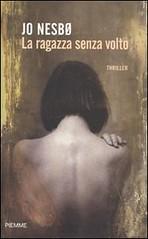 La ragazza senza volto di Jo Nesbø - Edizioni Piemme