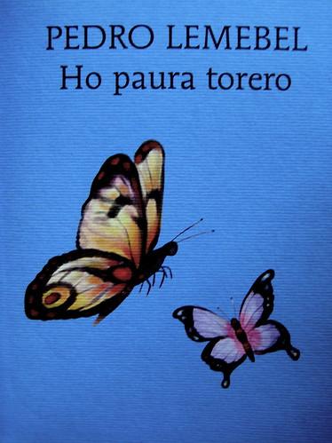 Pedro Lembel, Ho paura torero, Marcos y Marcos 2009, Graphic Design non indicato, ill. di cop.: Lorenzo Lanzi, (part.), 1