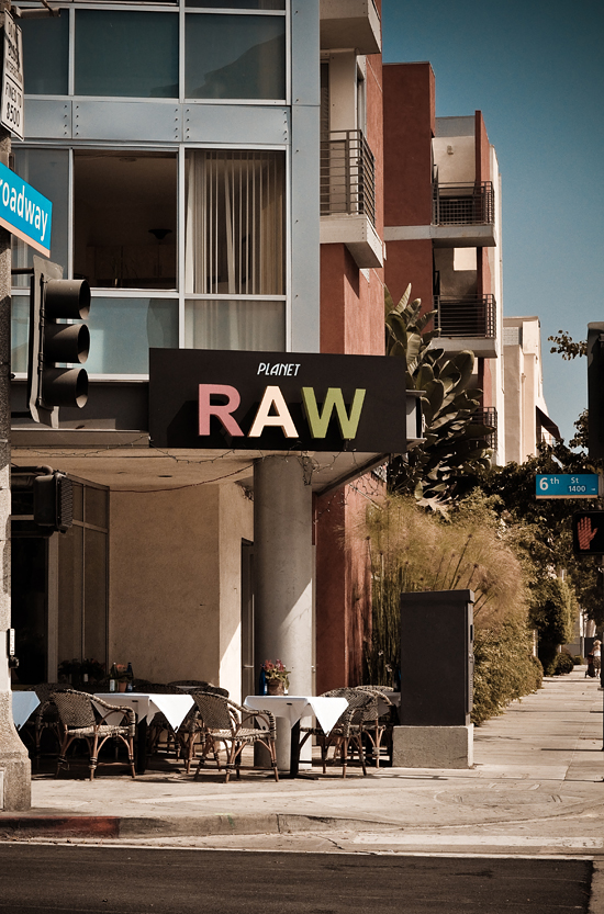 Planet Raw  -  Santa Monica, CA