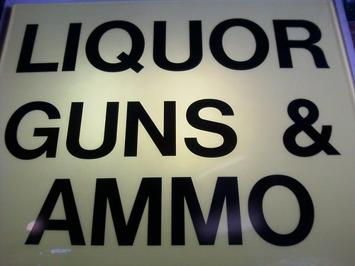 liquor, guns & ammo