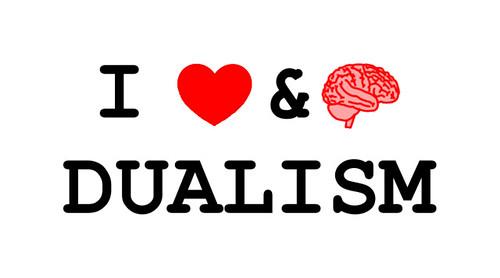 I ♥ Dualism
