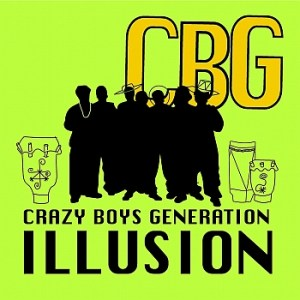 Crazy Boys Generation (CBG) - Illusion