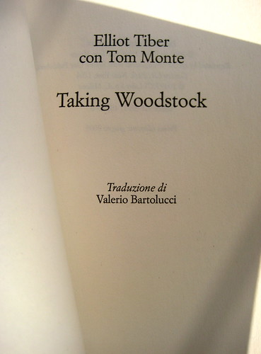 Taking Woodstock, di Elliot Tiber e Tom Monte, Rizzoli 2009, frontespizio, (part.) 1