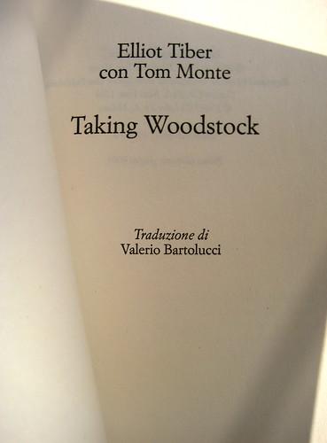Taking Woodstock, di Elliot Tiber e Tom Monte, Rizzoli 2009, frontespizio, (part.) 1