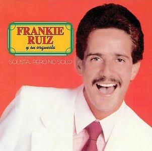 Frankie Ruiz - Solista Pero No Solo (1985)