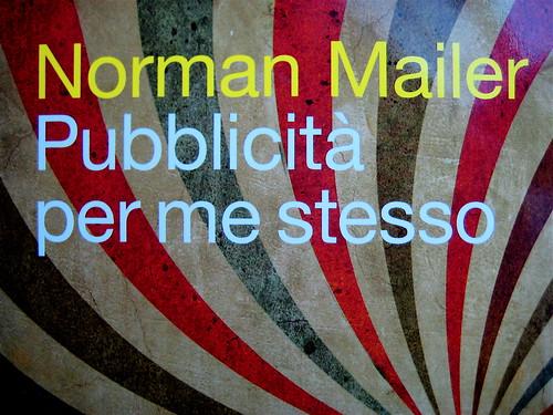 Norman Mailer, Pubblicità per me stesso, ©Baldini Castoldi Dalai 2009, Art Director Sara Scanavino, copertina (part.), 3