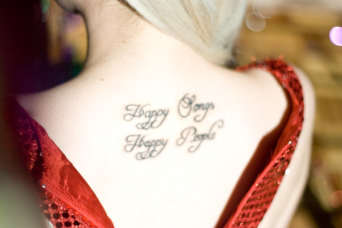 Happy Songs, Happy people tattoo, quote, typographic tattoo