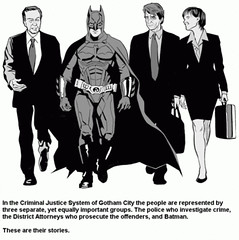 In the criminal justice system of Gotham City....