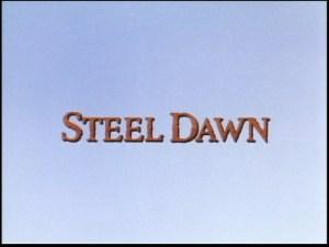steeldawn1