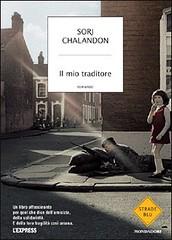 Il mio traditore di Sorj Chalandon - Mondadori