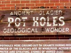 Ancient Glacier Pot Holes - Geological Wonder (Shelburne Falls, MA)