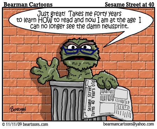 11 11 09 Bearman Cartoon Sesame Street at 40 Oscar