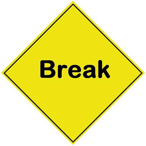 Break...
