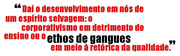 ETHOS DE GANGUES