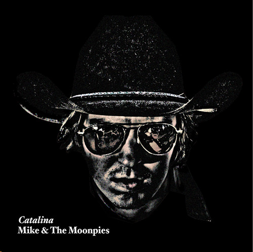 Mike and the Moonpies 'Catalina' Album - Front