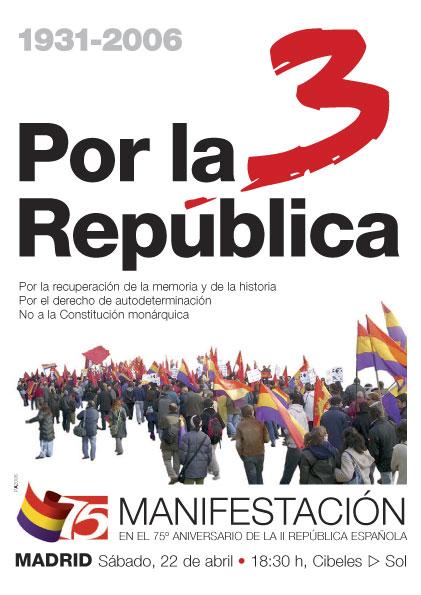 Manifestación unitaria por la III República en el 75º aniversario de la II República Española