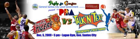 Coca-Cola Tigers vs. Talk n Text Tropang Texters in GenSan on December 5, 2009