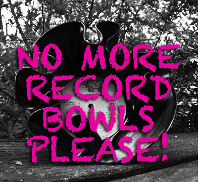 No More Record Bowls for! Sexy Upcycling is a place for upcycled design that is both stylish and functional, trash that doesn't look like trash!