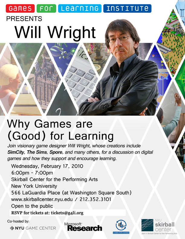 "G4LI presents Will Wright's ""Why Games are Good for Learning"" discussion on Feb. 17"