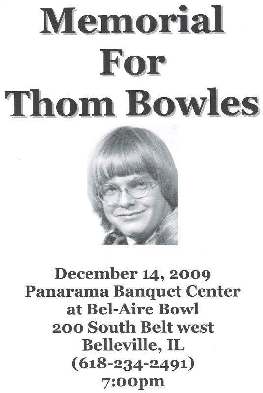 Memorial For Thom Bowles