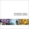 nineteen days