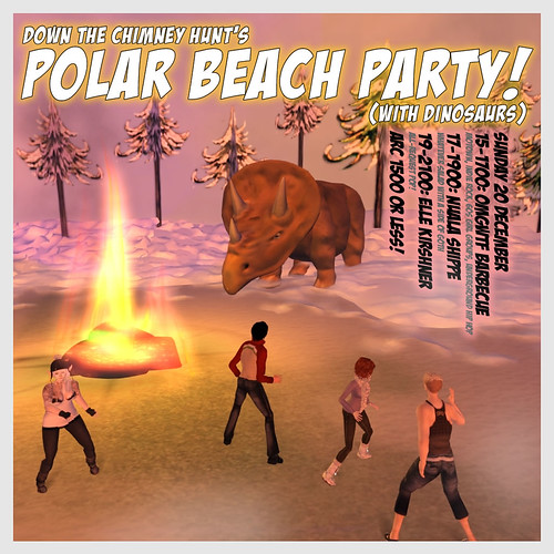 Down the Chimney Hunt Polar Beach Party!