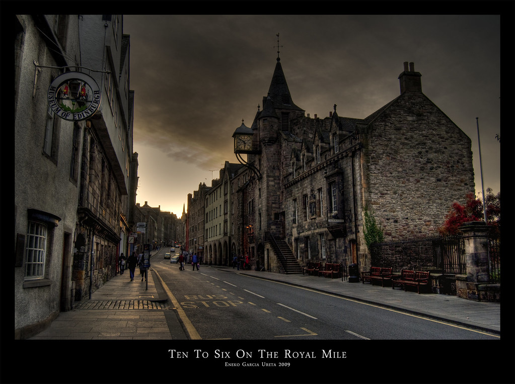TEN TO SIX ON THE ROYAL MILE