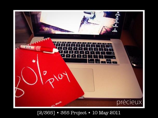 2/365 • 10 May 2011