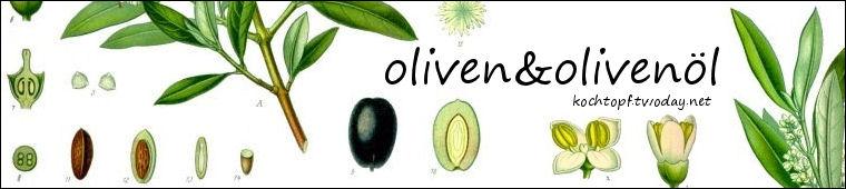 Blog-Event LI - Rund um den Olivenbaum - Oliven & Olivenöl (Einsendeschluss 15. November 2009)