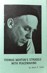 Thomas Merton's Struggle With Peacemaking
