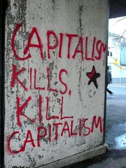 Capitalism Kills, Kill Capitalism