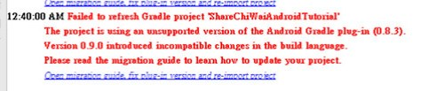 Failed to refresh Gradle project  - Version 0.9.0 introduced incompatible changes in the build language.