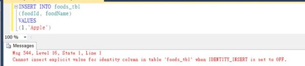 Cannot insert explicit value for identity column in table 'foods_tbl' when IDENTITY_INSERT is set to OFF.