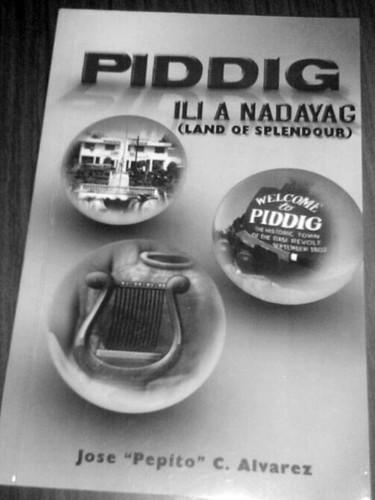"Piddig, Ili A Nadayag, by Jose ""Pepito"" Alvarez"