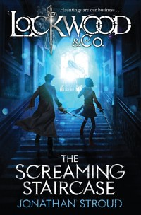 Jonathan Stroud, The Screaming Staircase