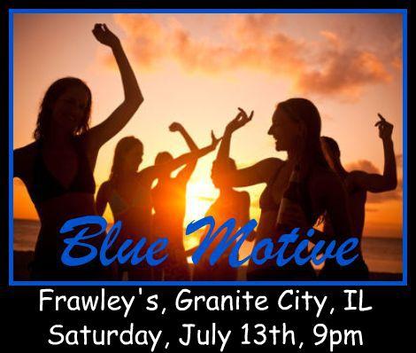 Blue Motive Band 7-13-13