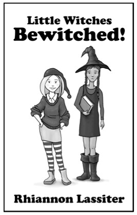 Rhiannon Lassiter, Little Witches Bewitched!
