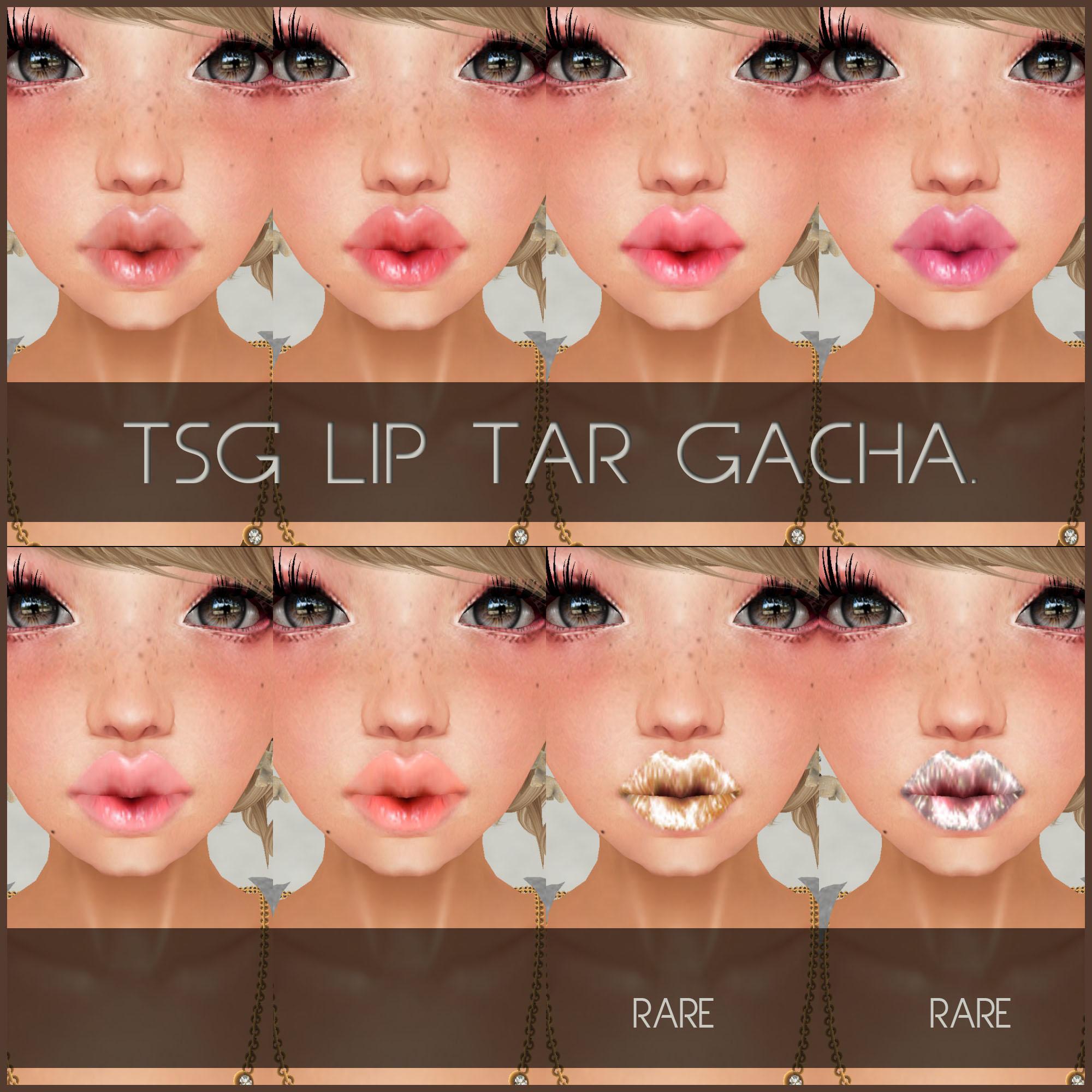 .tsg. Lip Tar Gacha
