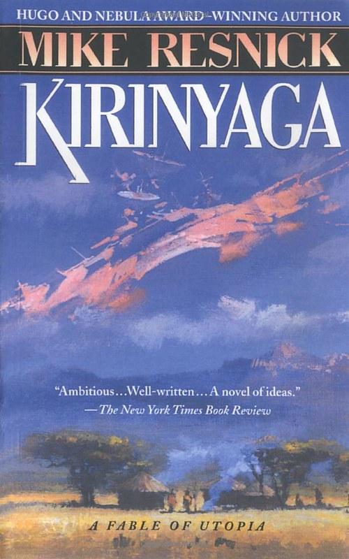 Kirinyaga by Mike Resnick