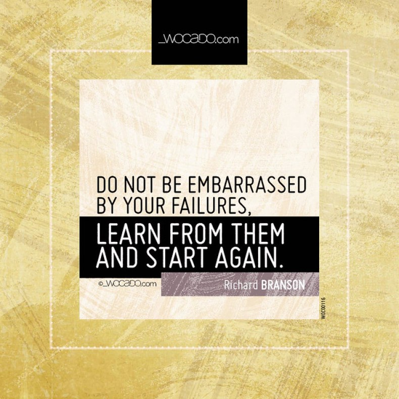 Do not be embarrassed by your failures by WOCADO.com