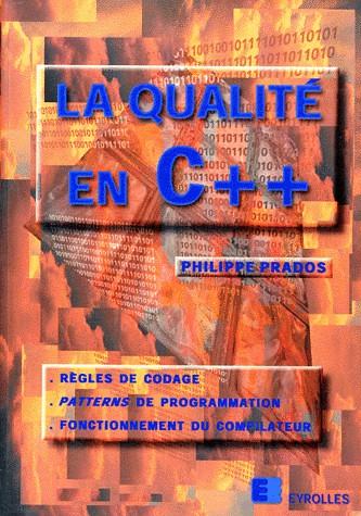 La Qualité en C++, par Philippe Prados