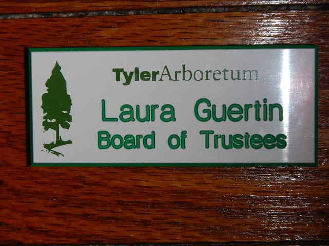 Tyler Arboretum - my Board name tag!