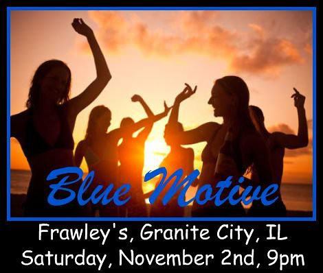 Blue Motive Band 11-2-13