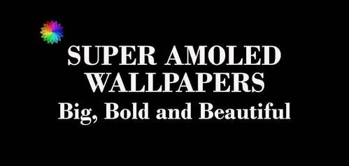 SUPER SFONDI AMOLED - più di 100 wallpaper ad hoc per i vostri Android!