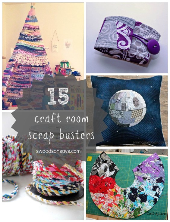 15 Craft Room Scrap Busters - Swoodson Says